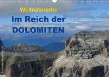 Evy Schäfer-Löbl: Weltnaturerbe - Im Reich der DOLOMITEN (Wandkalender 2021 DIN A3 quer), Kalender