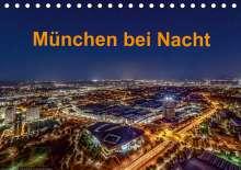 Stephan Kelle: München bei Nacht (Tischkalender 2021 DIN A5 quer), Kalender