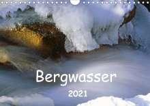 Dieter Fischer: Bergwasser (Wandkalender 2021 DIN A4 quer), Kalender