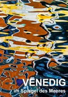 Reinhard Sock - Christine Sabetzer: Venedig im Spiegel des Meeres (Wandkalender 2021 DIN A2 hoch), Kalender
