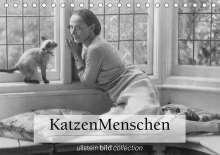 Ullstein Bild Axel Springer Syndication Gmbh: Katzenmenschen (Tischkalender 2021 DIN A5 quer), Kalender