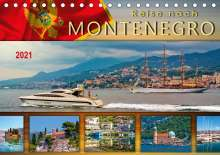 Peter Roder: Reise nach Montenegro (Tischkalender 2021 DIN A5 quer), Kalender