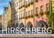 Melanie Viola: HIRSCHBERG Impressionen aus Jelenia Góra und Umgebung (Wandkalender 2021 DIN A3 quer), Kalender