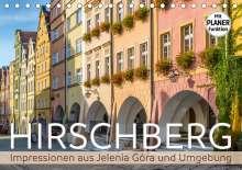 Melanie Viola: HIRSCHBERG Impressionen aus Jelenia Góra und Umgebung (Tischkalender 2021 DIN A5 quer), Kalender