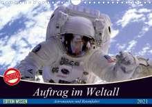 Elisabeth Stanzer: Auftrag im Weltall. Astronauten und Raumfahrt (Wandkalender 2021 DIN A4 quer), Kalender