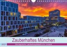 Stephan Kelle: Bezauberndes München - Die bayrische Landeshauptstadt und ihr Umland. (Wandkalender 2021 DIN A4 quer), Kalender