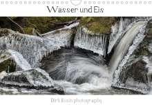 Dirk Rosin: Wasser ud Eis (Wandkalender 2021 DIN A4 quer), Kalender