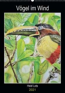 Heidi Lots: Vögel im Wind (Wandkalender 2021 DIN A2 hoch), Kalender