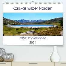 Nathalie Braun: Korsikas wilder Norden. GR20 Impressionen (Premium, hochwertiger DIN A2 Wandkalender 2021, Kunstdruck in Hochglanz), Kalender