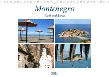 Melanie Sommer - Visit and Love: Montenegro - Visit and Love (Wandkalender 2021 DIN A4 quer), Kalender