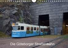 Wolfgang Gerstner: Die Göteborger Straßenbahn (Wandkalender 2021 DIN A4 quer), Kalender