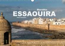 Peter Schickert: Marokko - Essaouira (Wandkalender 2021 DIN A3 quer), Kalender