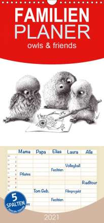 Stefan Kahlhammer: owls & friends 2021 - Familienplaner hoch (Wandkalender 2021 , 21 cm x 45 cm, hoch), Kalender