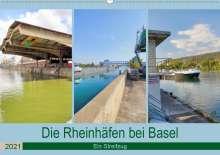 Dieter Fischer: Die Rheinhäfen bei Basel - Ein Streifzug (Wandkalender 2021 DIN A2 quer), Kalender
