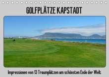 Uwe Affeldt: Golfplätze Kapstadt (Tischkalender 2021 DIN A5 quer), Kalender