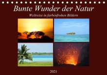 Lisa Steil: Bunte Wunder der Natur (Tischkalender 2021 DIN A5 quer), Kalender