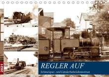 Wolfgang Gerstner: REGLER AUF - Schmalspur- und Länderbahnlokomotiven (Tischkalender 2021 DIN A5 quer), Kalender