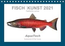 Paul Vecsei: Fisch als Kunst 2021: Pazifische Lachse (Tischkalender 2021 DIN A5 quer), Kalender