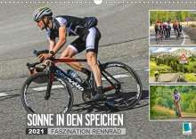 K. A. Calvendo: Sonne in den Speichen - Faszination Rennrad (Wandkalender 2021 DIN A3 quer), Kalender