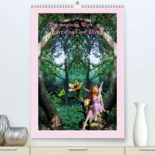 Katharina Hubner: Die magische Welt der Engel und Elfen (Premium, hochwertiger DIN A2 Wandkalender 2021, Kunstdruck in Hochglanz), Kalender