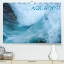 Katja Jentschura: AQUA 2021 (Premium, hochwertiger DIN A2 Wandkalender 2021, Kunstdruck in Hochglanz), Kalender