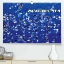 Thomas Jäger: Wassertropfen (Premium, hochwertiger DIN A2 Wandkalender 2021, Kunstdruck in Hochglanz), Kalender