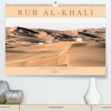 Andreas Lippmann: RUB AL-KHALI - Faszination Sandwüste (Premium, hochwertiger DIN A2 Wandkalender 2021, Kunstdruck in Hochglanz), Kalender
