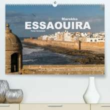 Peter Schickert: Marokko - Essaouira (Premium, hochwertiger DIN A2 Wandkalender 2021, Kunstdruck in Hochglanz), Kalender