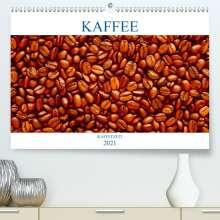 Thomas Jäger: Kaffee (Premium, hochwertiger DIN A2 Wandkalender 2021, Kunstdruck in Hochglanz), Kalender