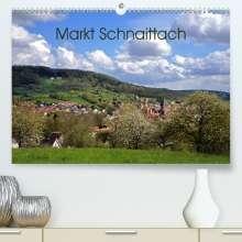 Katharina Hubner: Markt Schnaittach (Premium, hochwertiger DIN A2 Wandkalender 2021, Kunstdruck in Hochglanz), Kalender