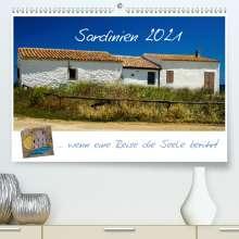 Silke Liedtke Reisefotografie: Sardinien  ... wenn eine Reise die Seele berührt (Premium, hochwertiger DIN A2 Wandkalender 2021, Kunstdruck in Hochglanz), Kalender