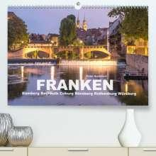 Peter Schickert: Franken - Bamberg, Bayreuth, Coburg, Nürnberg, Rothenburg, Würzburg (Premium, hochwertiger DIN A2 Wandkalender 2021, Kunstdruck in Hochglanz), Kalender