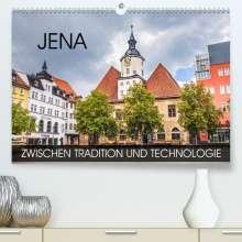 Val Thoermer: Jena - zwischen Tradition und Technologie (Premium, hochwertiger DIN A2 Wandkalender 2021, Kunstdruck in Hochglanz), Kalender