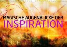Markus Wuchenauer Pixelrohkost. De: Magische Augenblicke der Inspiration (Wandkalender 2021 DIN A4 quer), Kalender