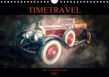 Michael O. A. Klapper: TIMETRAVEL (Wandkalender 2021 DIN A4 quer), Kalender