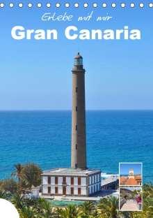 Nadine Büscher: Erlebe mit mir Gran Canaria (Tischkalender 2021 DIN A5 hoch), Kalender