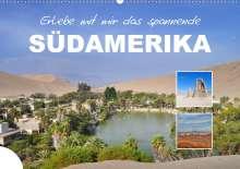 Nadine Büscher: Erlebe mit mir das spannende Südamerika (Wandkalender 2021 DIN A2 quer), Kalender