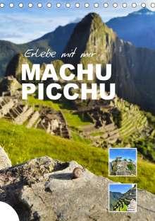 Nadine Büscher: Erlebe mit mir Machu Picchu (Tischkalender 2021 DIN A5 hoch), Kalender