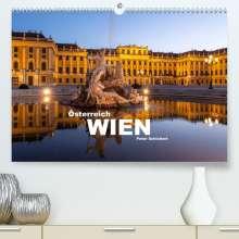 Peter Schickert: Österreich - Wien (Premium, hochwertiger DIN A2 Wandkalender 2021, Kunstdruck in Hochglanz), Kalender
