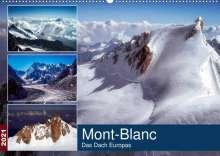 Alain Gaymard: Mont-Blanc - Das Dach Europas (Wandkalender 2021 DIN A2 quer), Kalender