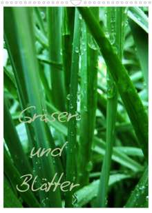Anja Otto: Gräser und Blätter (Wandkalender 2022 DIN A3 hoch), Kalender