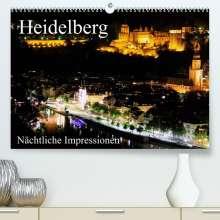 Mert Serce: Heidelberg - Nächtliche Impressionen (Premium, hochwertiger DIN A2 Wandkalender 2022, Kunstdruck in Hochglanz), Kalender