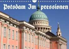 Bernhard Wolfgang Schneider: Potsdam Impressionen (Wandkalender 2022 DIN A4 quer), Kalender