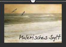 Anja Otto: Malerisches Sylt (Wandkalender 2022 DIN A4 quer), Kalender