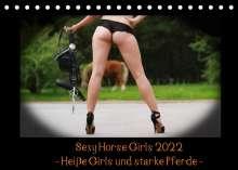 Maja C. Schulze: Sexy Horse Girls 2022 - Heiße Girls und starke Kaltblutpferde! (Tischkalender 2022 DIN A5 quer), Kalender