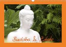 Elisabeth Stanzer: Buddha & Zitate (Wandkalender 2022 DIN A3 quer), Kalender