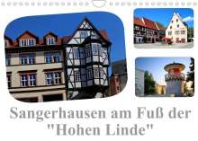"Elke Krone: Sangerhausen am Fuße der ""Hohen Linde"" (Wandkalender 2022 DIN A4 quer), Kalender"