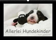 Kathrin Köntopp: Allerlei Hundekinder (Wandkalender 2022 DIN A3 quer), Kalender