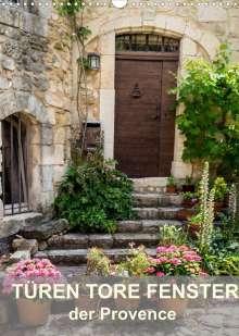 Thomas Seethaler: Türen, Tore, Fenster der Provence (Wandkalender 2022 DIN A3 hoch), Kalender