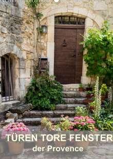 Thomas Seethaler: Türen, Tore, Fenster der Provence (Wandkalender 2022 DIN A2 hoch), Kalender